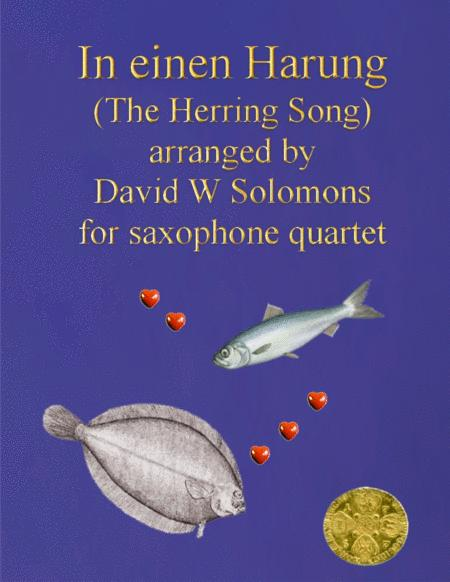 In einen Harung (a jolly folk song about a herring and a flounder) for saxophone quartet