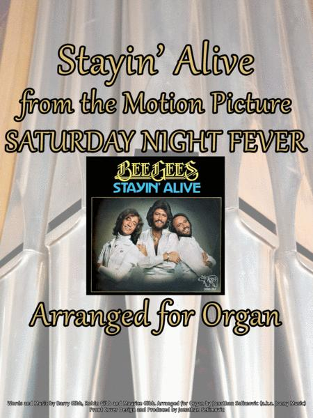 Stayin' Alive (Bee Gees) Arranged for Organ