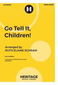 Go Tell It, Children!