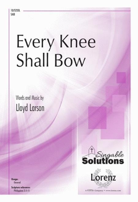 Every Knee Shall Bow