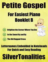 Petite Gospel for Easiest Piano Booklet B