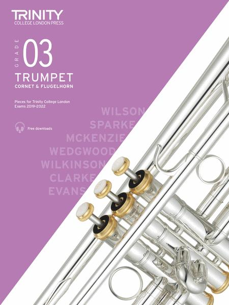 Trumpet, Cornet & Flugelhorn Exam Pieces 2019-2022 Grade 3