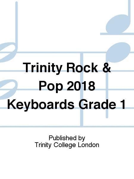 Trinity Rock & Pop 2018 Keyboards Grade 1