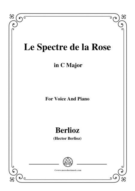 Berlioz-Le Spectre de la Rose in C Major,for voice and piano