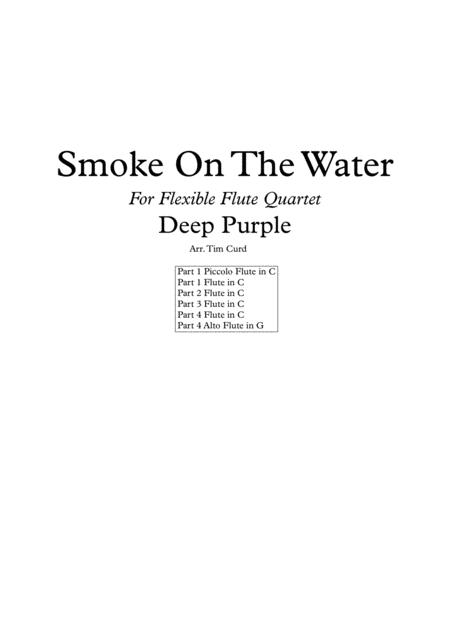 Smoke On The Water for Flexible Flute Quartet/Choir