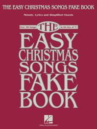 The Easy Christmas Songs Fake Book