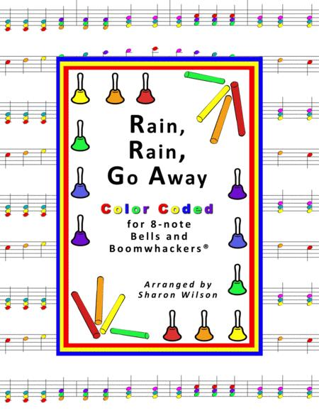 Rain, Rain, Go Away for 8-note Bells and Boomwhackers® (with Color Coded Notes)