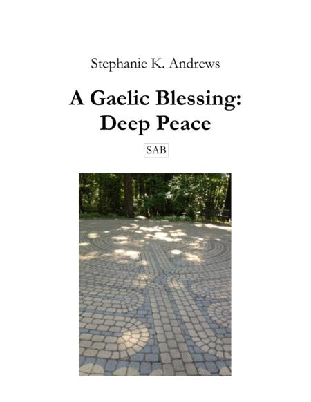 A Gaelic Blessing: Deep Peace