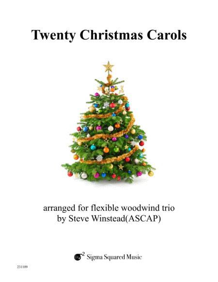 Twenty Christmas Carols for Flexible Woodwind Trio