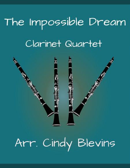 The Impossible Dream, for Clarinet Quartet
