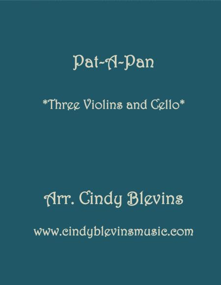 Pat-A-Pan, for Three Violins with Cello