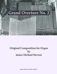 Grand Overture No. 2 - Organ in G Major