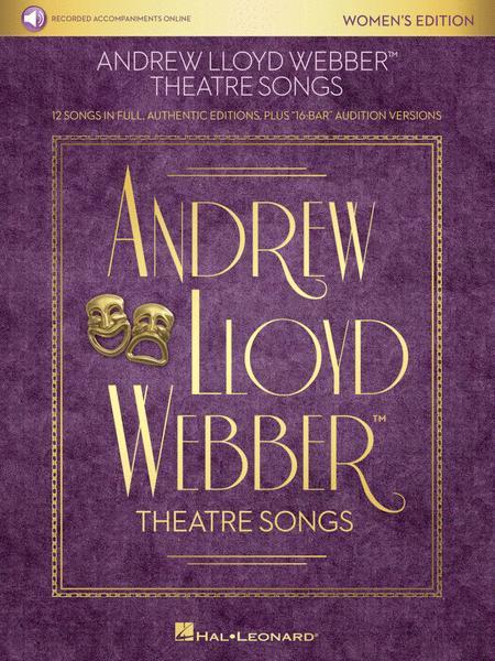 Andrew Lloyd Webber Theatre Songs - Women's Edition
