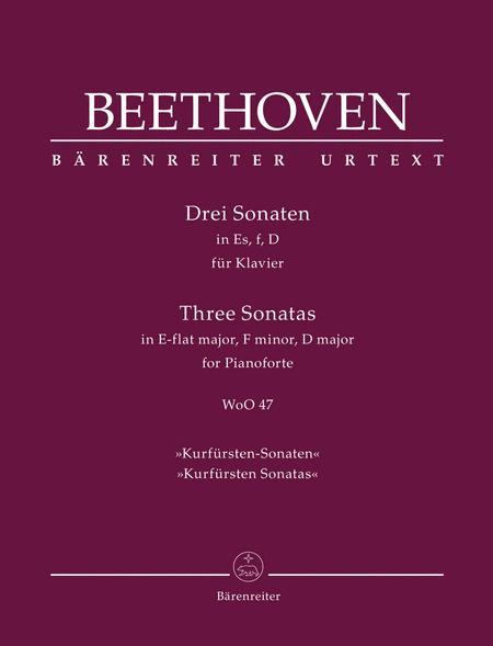 Three Sonatas in D major, E-flat major, f minor, WoO 47