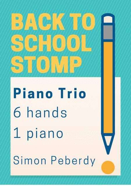 Back to School Stomp, a trio for piano 6 hands by Simon Peberdy