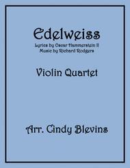 Edelweiss, for Violin Quartet