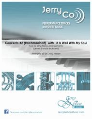 Concerto #2 (Rachmaninoff) / It Is Well  (2 for 1 PIANO Standalone Arr's)