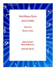 Soul Bossa Nova - By Quincy Jones - Jazz Combo