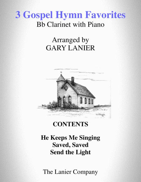 3 GOSPEL HYMN FAVORITES (For Bb Clarinet & Piano with Score/Parts)