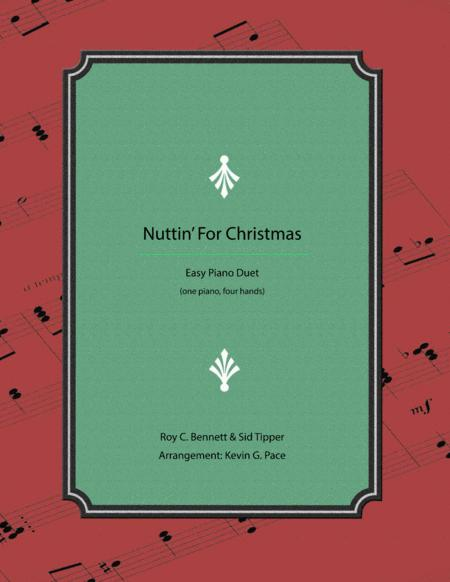 Nuttin' For Christmas - easy piano duet (one piano, four hands)