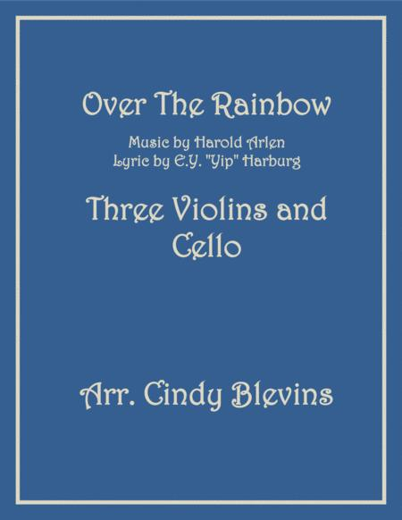 Over The Rainbow (from The Wizard Of Oz), for Three Violins and Cello