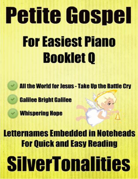 Petite Gospel for Easiest Piano Booklet Q