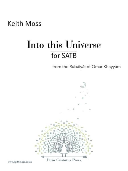 Into this Universe