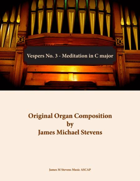 Vespers No. 3 - Meditation in C major - Organ Solo