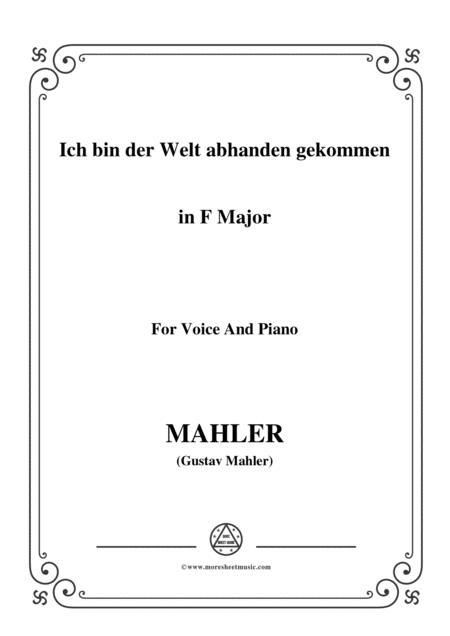 Mahler-Ich bin der Welt abhanden gekommen in F Major,for voice and piano