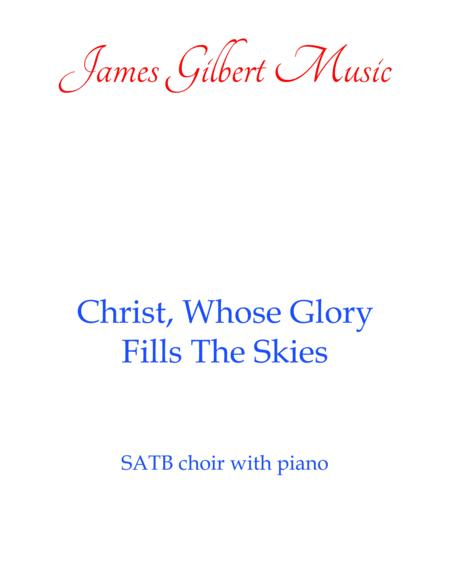 Christ, Whose Glory Fills The Skies (CH30)