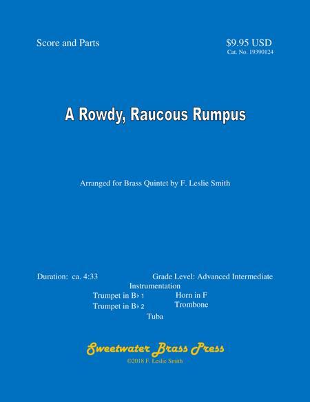 A Rowdy, Raucous Rumpus