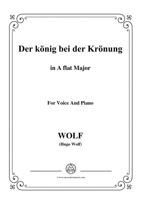 Wolf-Der König bei der Krönung in A flat Major,for voice and paino
