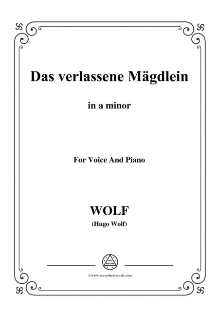 Wolf-Das verlassene Mägdlein in a minor,for voice and paino