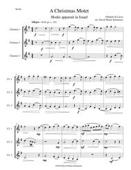 Christmas Motet (Hodie apparuit in Israel) for 3 clarinets