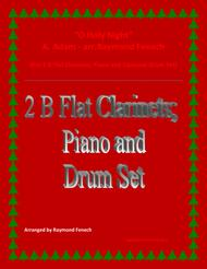 O Holy Night - 2 B Flat Clarinets, Piano and Optional Drum Set - Intermediate Level