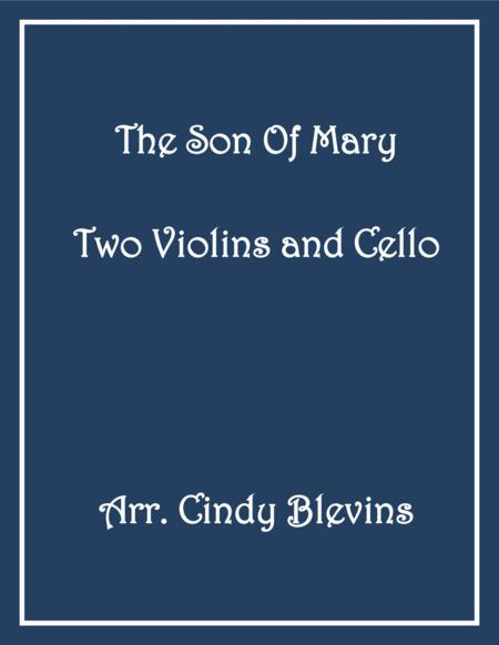 The Son of Mary, for Two Violins and Cello