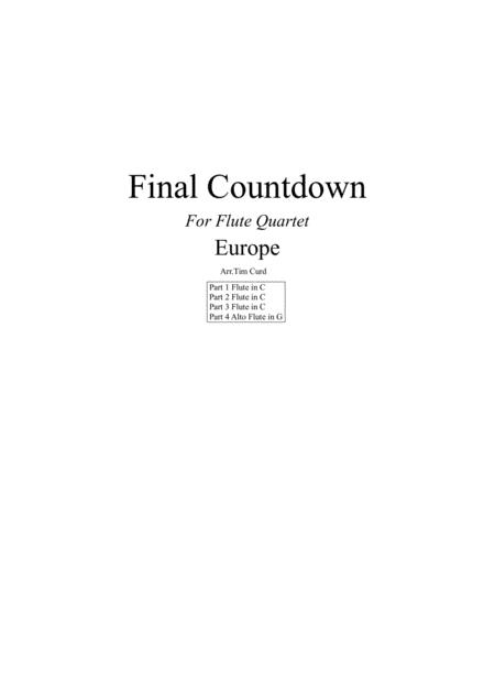 Final Countdown. For Flute Quartet