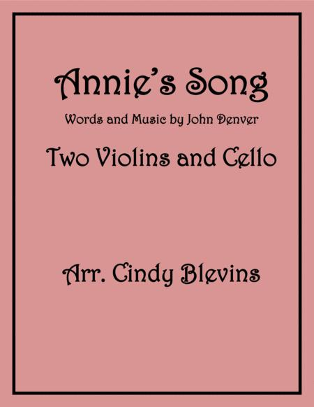 Annie's Song, for Two Violins and Cello