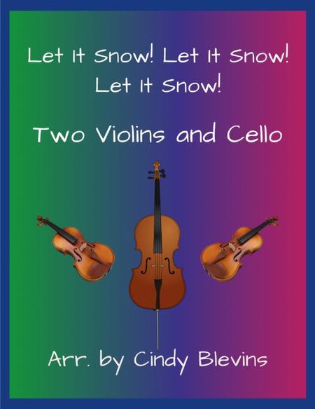 Let It Snow! Let It Snow! Let It Snow! for Two Violins and Cello