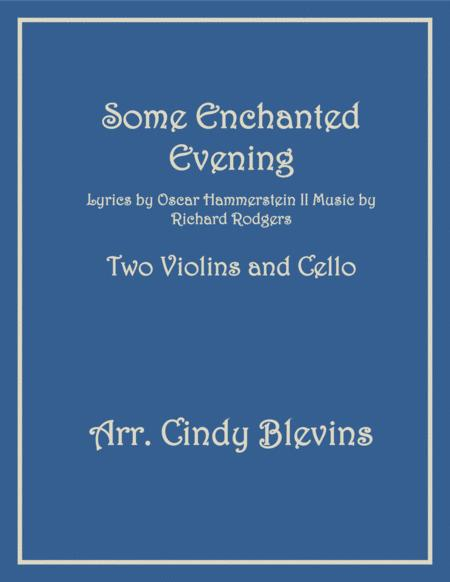 Some Enchanted Evening, for Two Violins and Cello