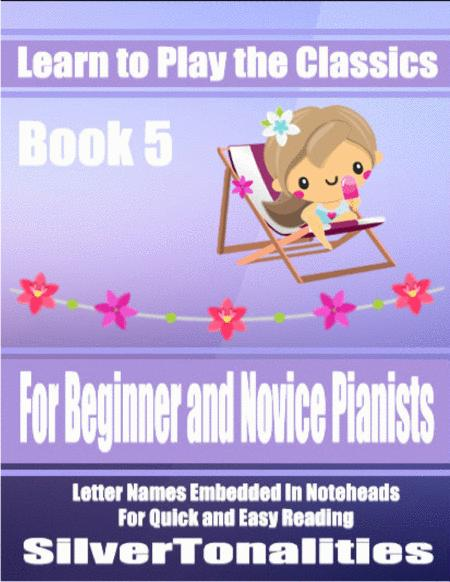 Learn to Play the Classics Book 5