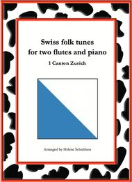 1 Swiss folk tune for two flutes and piano - Schottisch - Canton Zurich