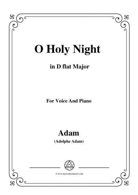 Adam-O Holy night cantique de noel in D flat Major, for Voice and Piano