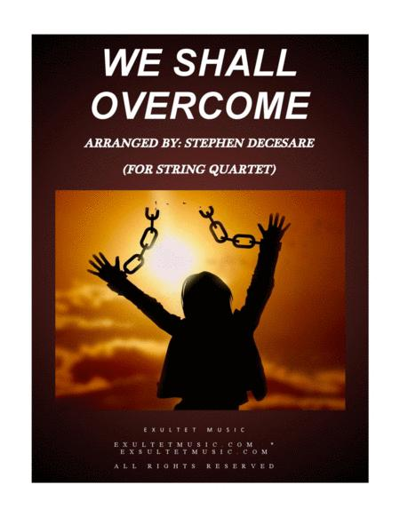 We Shall Overcome (for String Quartet and Piano)