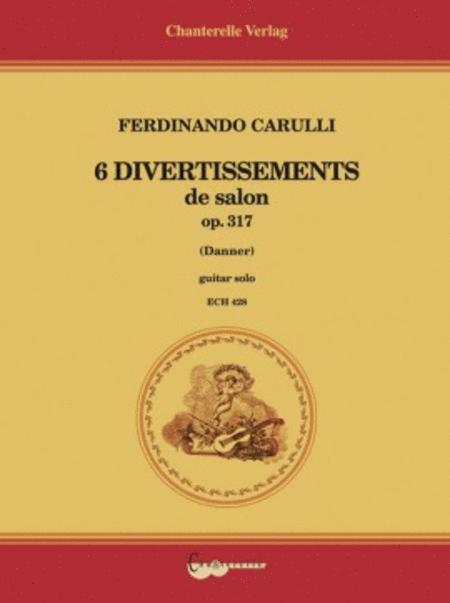 6 Divertissements op. 317