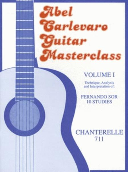 Carlevaro Masterclass: 10 Sor Studies Band 1