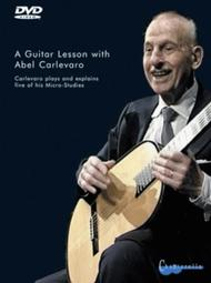 A Guitar Lesson with Abel Carlevaro