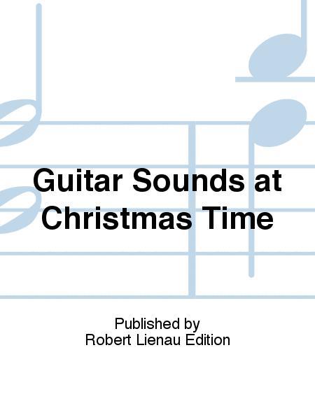 Guitar Sounds at Christmas Time