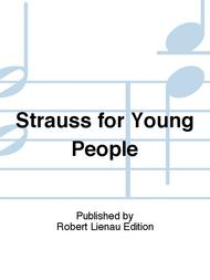 Strauss for Young People