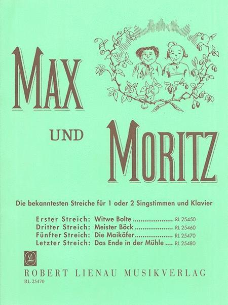 Max und Moritz. Vier der Streiche, in schoene und bekannte Musik gesetzt